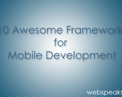 10 Awesome Mobile Frameworks for App Development