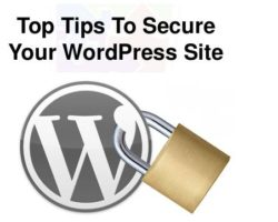 Top Tips to Secure Your WordPress Site From Attack