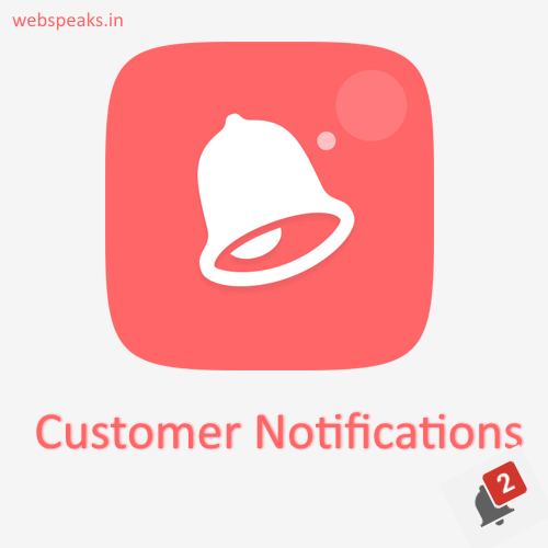 Customer notifications magento extension